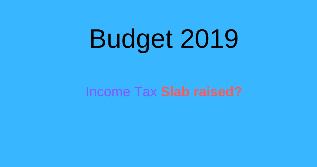budget 2019, income tax slab for zero tax percentage