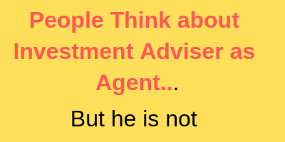 Investment Adviser- Do you think that he gives only Investment Advice?