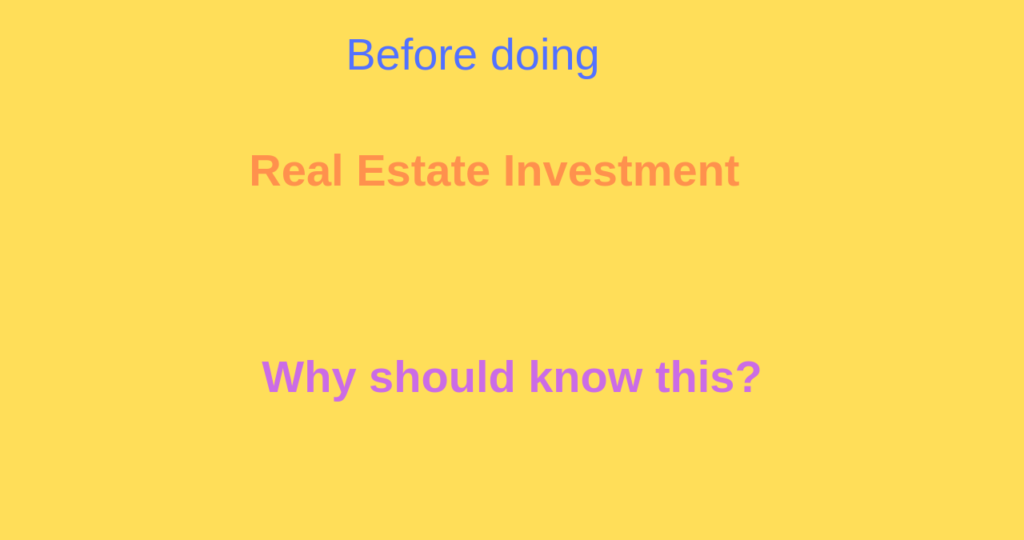Real Estate Investment-are you looking to do? Wait...