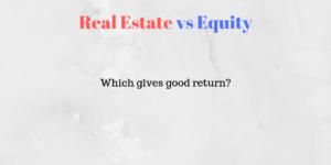 real estate vs equity