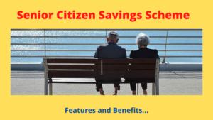 Senior Citizen Savings Scheme