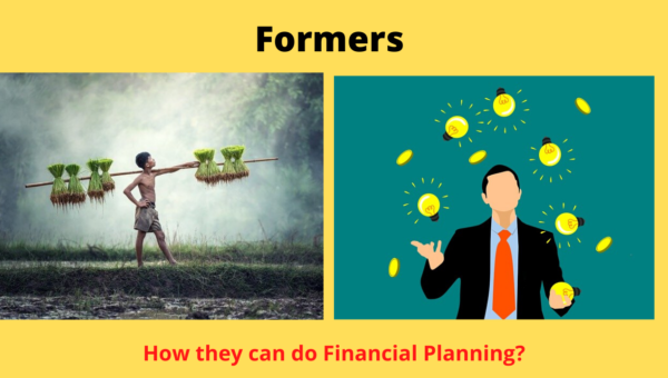 "Farmers – How they have to do ""Financial Planning""?"