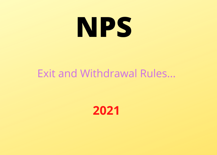 nps exit and withdrawal rules 2021