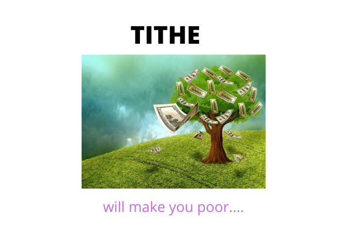 Tithe – How it will make you poor?